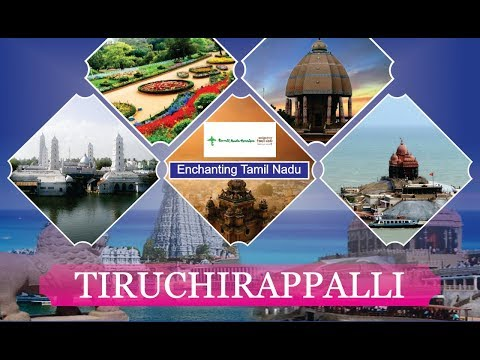 Tiruchirappalli | Tamil Nadu Tourism | Top Places to Visit in Tamil Nadu | Incredible India