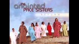 THE ANOINTED PACE SISTERS, IT