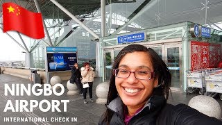 How to navigate Ningbo airport | International airport
