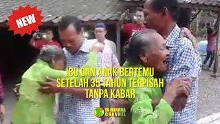Banjir Air Mata! Detik detik Ibu dan Anak Bertemu Setelah 35 Tahun Terpisah Tanpa Kabar