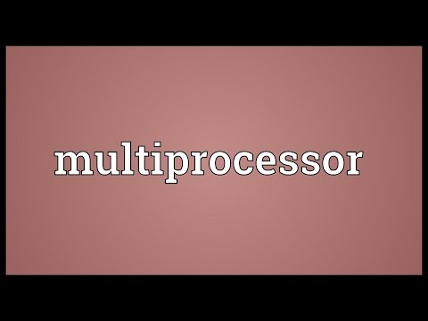 Multiprocessor Meaning