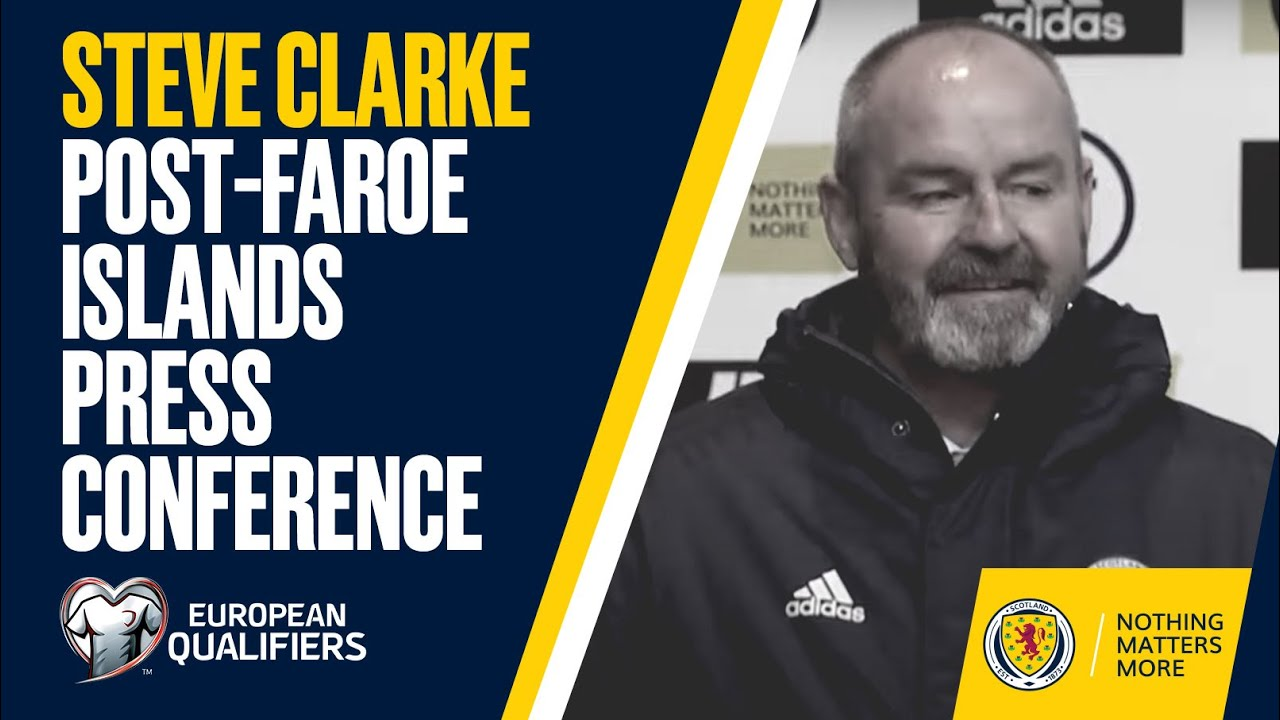 Steve Clarke Press Conference   Scotland v Faroe Islands Post Match   FIFA World Cup Qualifier