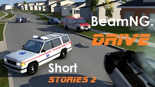 BeamNG. Drive - Short Stories 2