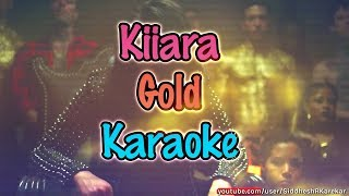 Kiiara - Gold (Instrumental / Karaoke) with hook