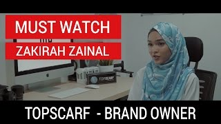 Tudung, Hijab and Shawl Brand | TopScarf by Zakirah Zainal (Young Entrepreneur)