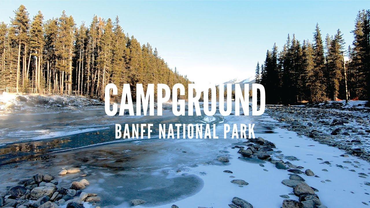 Banff, Lake Louise Campground, Winter 2019| Alberta ...