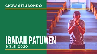 Ibadah Patuwen GKJW Situbondo     Membangun keluarga yang Indah     8 Juli 2020