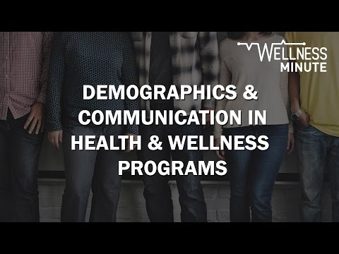 Demographics & Communication in Health & Wellness Programs | March 16, 2017