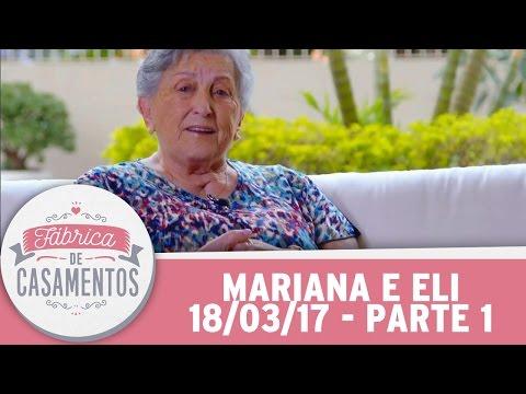 Fábrica De Casamentos | Mariana E Eli | Parte 1