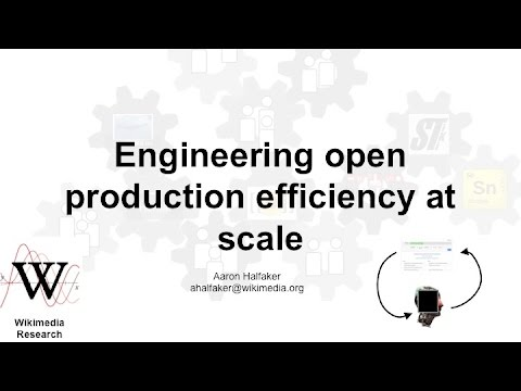 Aaron Halfaker on Engineering Open Production Efficiency at Scale