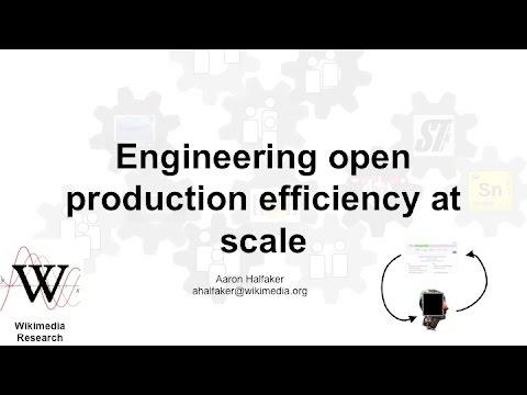 Aaron Halfaker on Engineering Open Production Efficiency at Scale