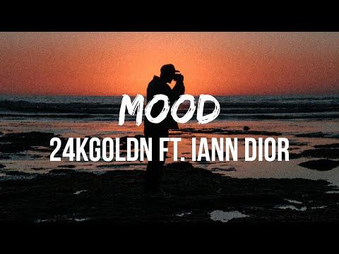 24kGoldn – Mood (Lyrics) ft. Iann Dior | Why you always in a mood?
