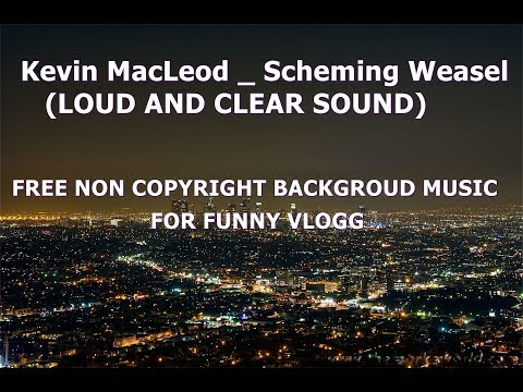 Download Scheming Weasel Loud And Clear Kevin Macleod MP3