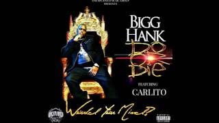 Video Bigg Hank & Do or Die - Would You Mind? download MP3, 3GP, MP4, WEBM, AVI, FLV Februari 2018