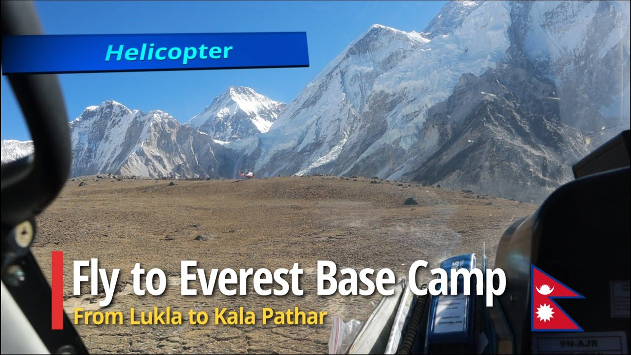 From Lukla to Everest Base Camp by Helicopter