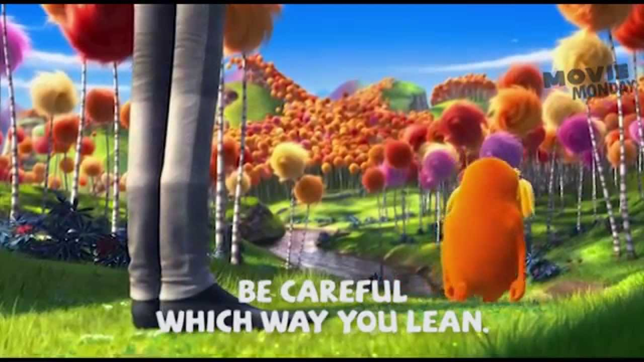 Movie Monday A Tree Falls The Way It Leans The Lorax The Lorax 2012 Youtube