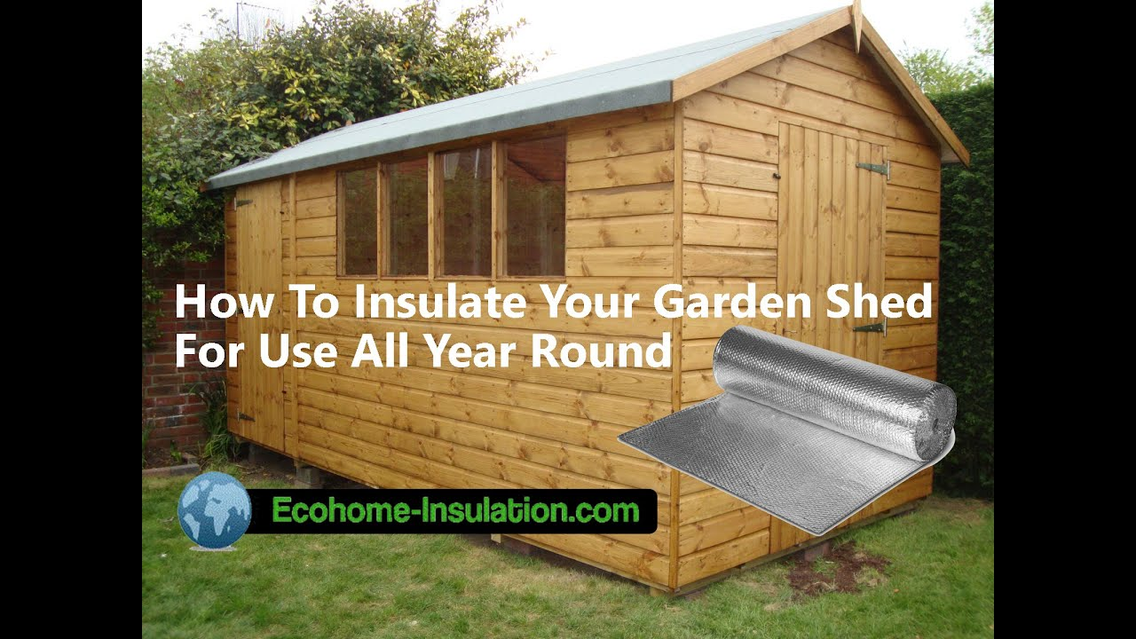 how to insulate your garden shed in 30 minutes with the. Black Bedroom Furniture Sets. Home Design Ideas