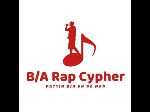 B/A Rap Video Cypher (episode 2)