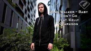 Download Alan Walker Baby Don't Go feat  Kelly Clarkson 1 Hour Mp3