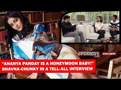 """Ananya Panday Is A Honeymoon Baby,"" Bhavna-Chunky Get Candid About Ananya, Themselves & SOTY 2 Mp3"