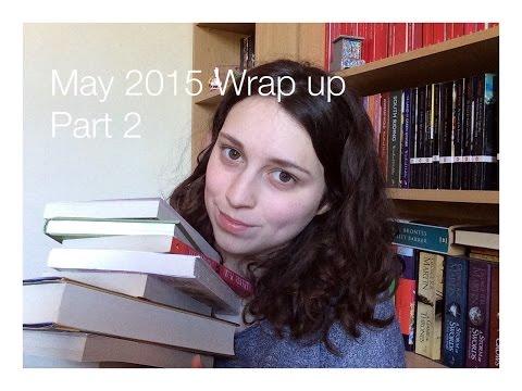 May wrap up 2015 Part 2