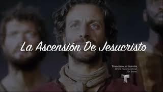 La Resurrección De JesuCristo. La Ascensión De JesuCristo. y El Bautismo Del Espíritu Santo.