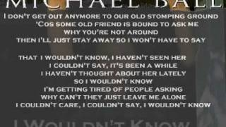 Watch Michael Ball I Wouldnt Know video