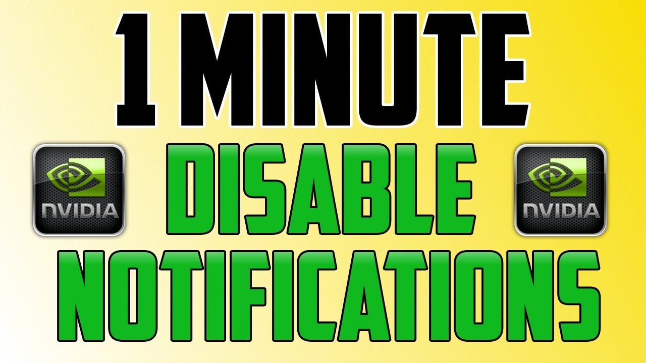 Nvidia Geforce Experience : How to Disable Notifications
