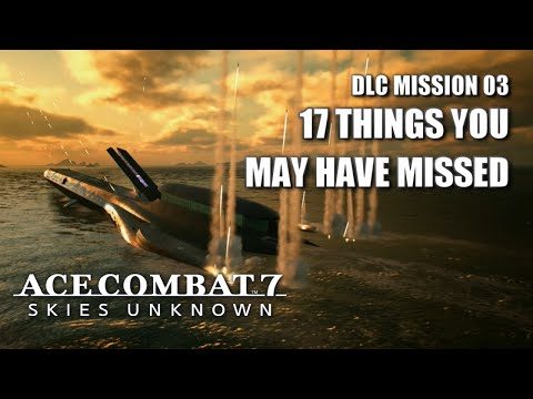 """Things You May Have Missed In """"Ten Million Relief Plan"""" - Ace Combat 7: Skies Unknown DLC"""