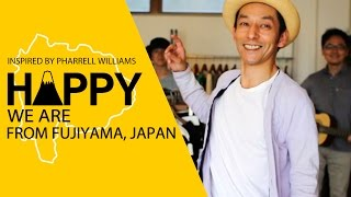 We are HAPPY from Fujiyama, Yamanashi ! Please enjoy our dance and ...