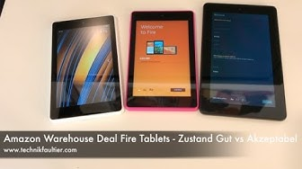 Amazon Warehouse Deal Fire Tablets - Zustand Gut vs Akzeptabel