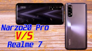 Narzo 20 Pro vs Realme 7 FULL Comparison | Camera Test | Pros & Cons | Realme vs Narzo Explained