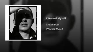 Cover images Charlie Puth – I Warned Myself (Audio)