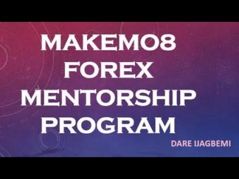 Download MAKEMO8 (DARE IJAGBEMI) FOREX MENTORSHIP PROGRAM