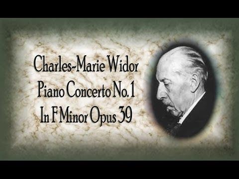 Widor - Piano Concerto No. 1 In F Minor