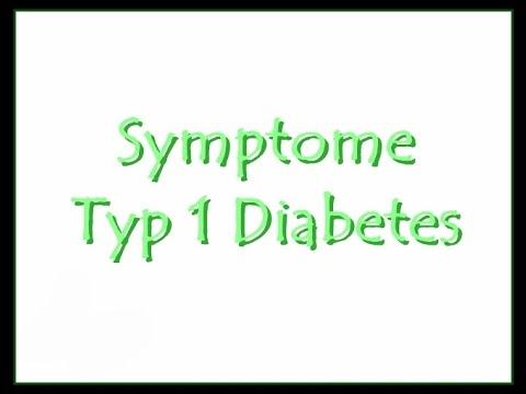 Diabetes Typ 1 - Symptome
