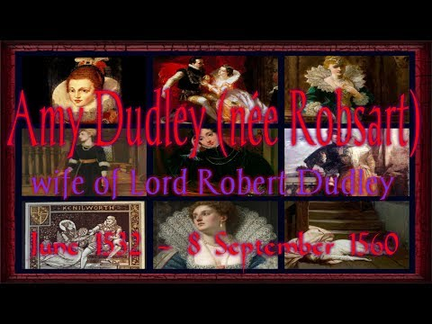 Amy Dudley née Robsart wife of Lord Robert Dudley 1532 1560