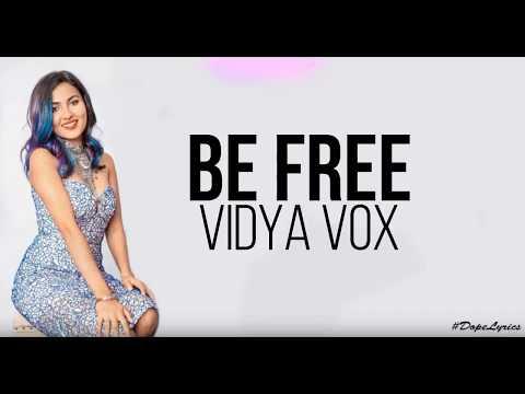 Be Free (Original)   Pallivaalu Bhadravattakam (Vidya Vox Mashup Cover) (ft. Vandana Iyer)(Lyrics)