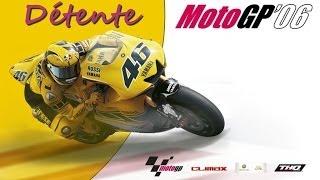 (Vidéo Détente) MotoGP '06 (Xbox 360)