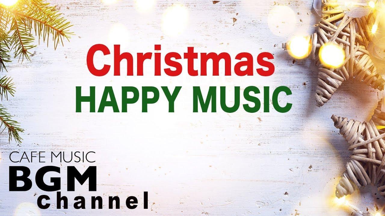 Christmas Happy Jazz Music - Relaxing Jazz & Bossa Nova Music - Christmas Songs - YouTube