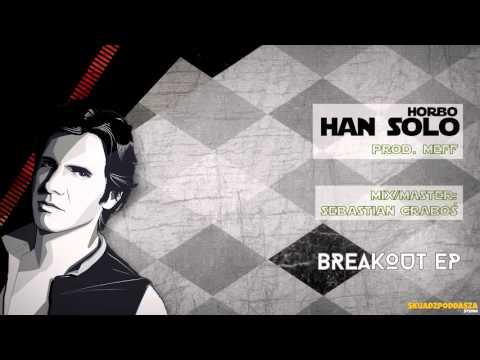 Horbo - Han Solo (prod. Meff)