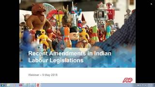 The Most Recent Amendments in Indian Labour Law Legislation