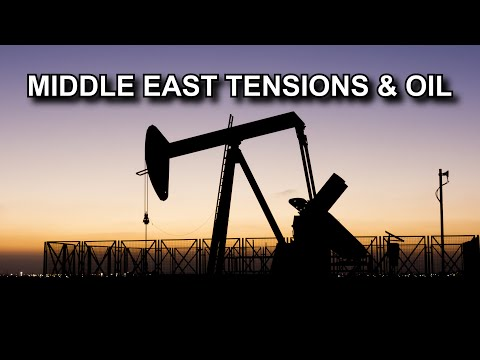 Middle East Tensions & Oil