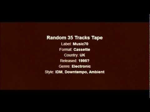 Boards of Canada - Random 35 Track Tape (full album)