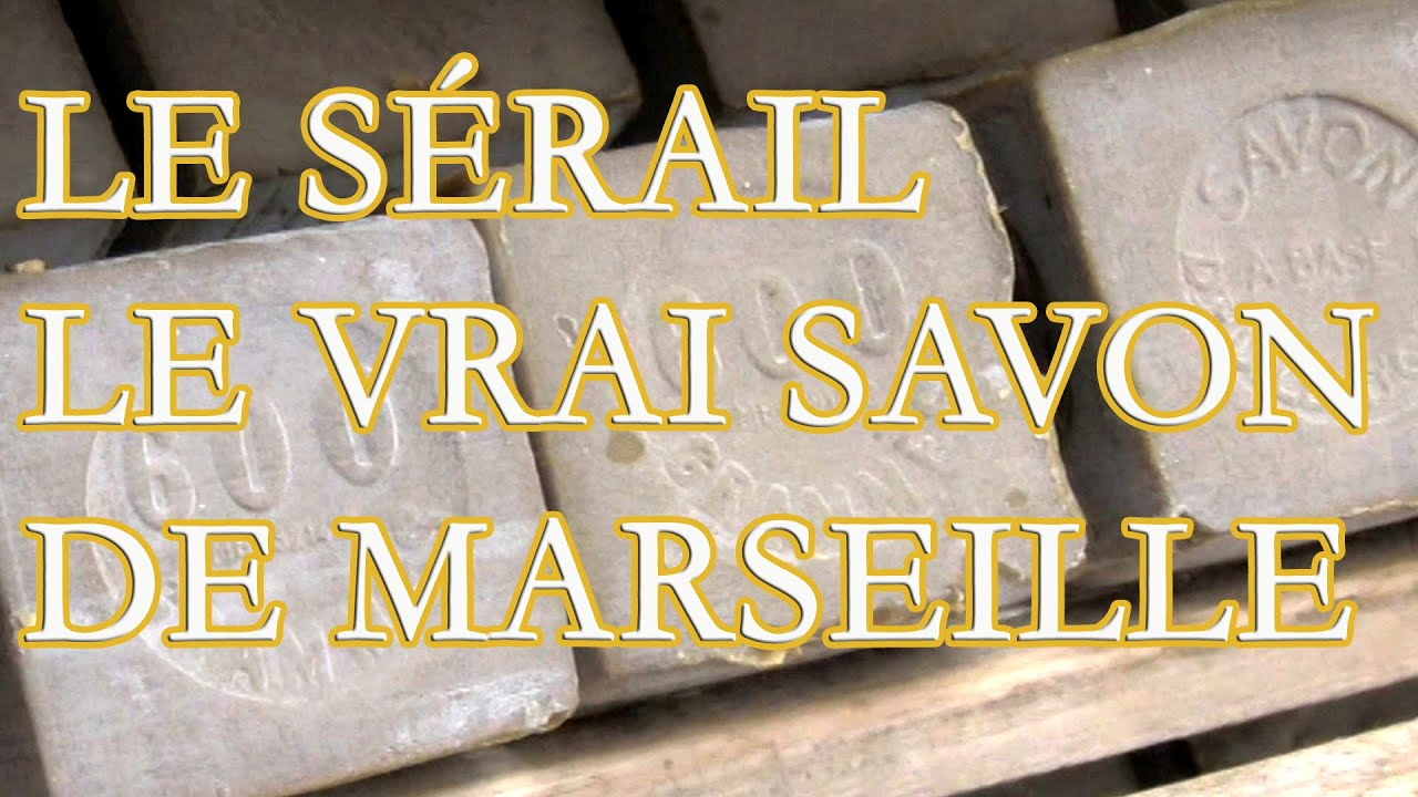 marseille la savonnerie le s rail ou l 39 histoire du vrai savon de marseille youtube. Black Bedroom Furniture Sets. Home Design Ideas