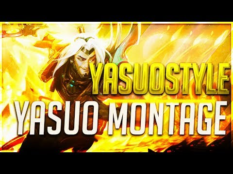 YasuoStyle Yasuo Montage - Best of Plays Yasuo 2019 ( League of Legends ) thumbnail