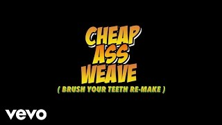Cardi B - Cheap Ass Weave