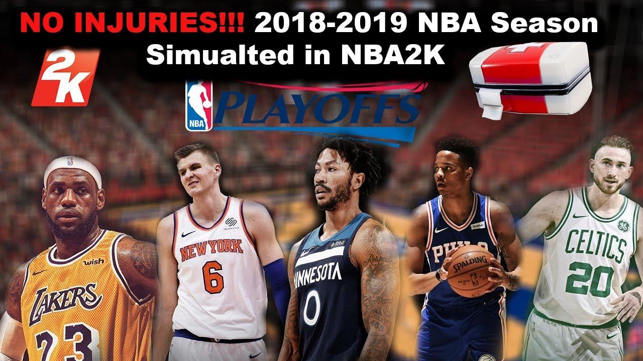2018-2019 NBA Season Simulated WITH NO INJURIES on NBA2K ...