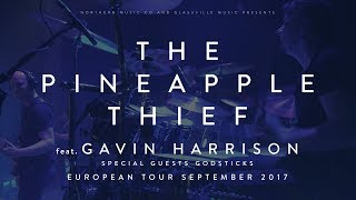 The Pineapple Thief (feat. Gavin Harrison) - Your Wilderness European Tour