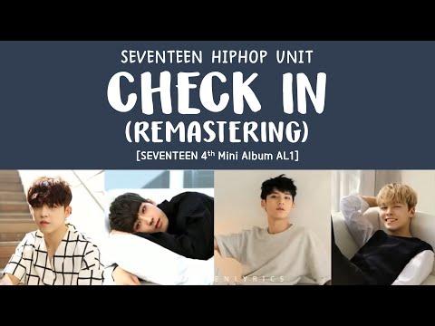 [LYRICS/가사] SEVENTEEN (세븐틴) - Check In Remastering [Al1 4th Mini Album]